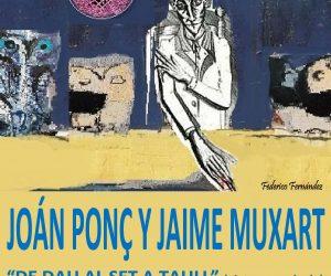 Exposición de los artistas Joán Ponç y Jaime Muxart en la Universidad de León